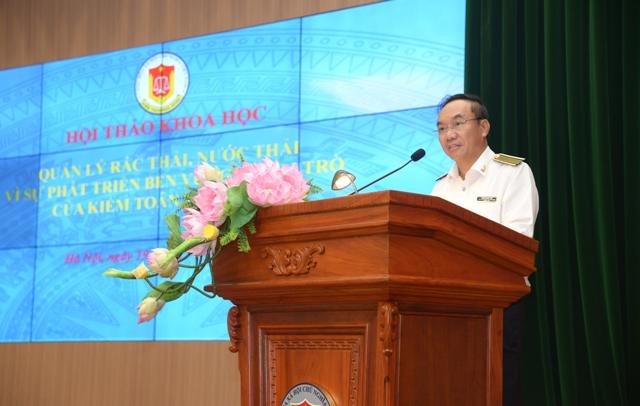 """Hội thảo """"Quản lý rác thải, nước thải vì sự phát triển bền vững và vai trò của Kiểm toán Nhà nước"""""""